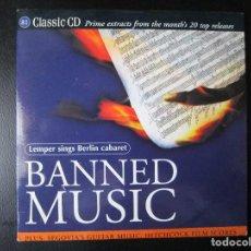 CDs de Música: BANNED MUSIC - BURRELL, HAYDN, SEGOVIA, HINDEMITH, ANON, MAREK, TAKEMITSU, KRENEK, MOSOLOV, HAAS, CD. Lote 122004191