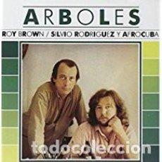 CDs de Música: ROY BROWN / SILVIO RODRIGUEZ Y AFROCUBA - ÁRBOLES - CD PRECINTADO. REEDICIÓN EN FUNDA DE CARTÓN.. Lote 122010523