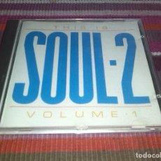 CDs de Música: THIS IS SOUL - 2 VOL 1 CD 1990 MARVELETTES THE ELGINS KIM WESTON MARTHA REEVES & THE VANDELLAS..... Lote 122106455