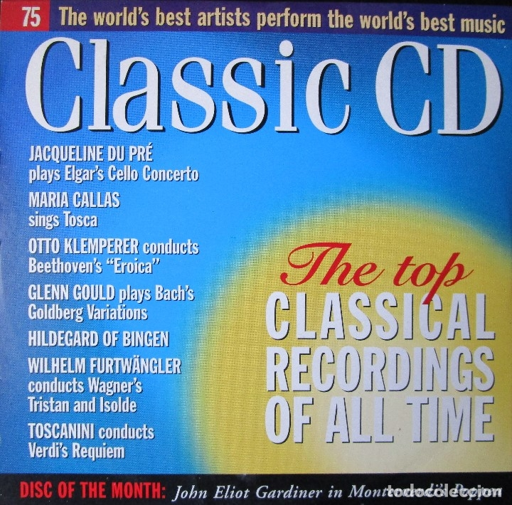 THE TOP CLASSICAL RECORDINGS OF ALL TIME - BACH, POULENC, GLUCK, GOUNOD,  ROSSINI, VERDI, ELGAR, CD