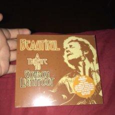 CDs de Música: BEAUTIFUL A TRIBUTE TO GORDON LIGHTFOOT. Lote 122191318