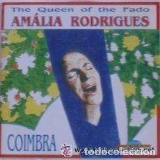 CDs de Música: AMALIA RODRIGUES - QUEEN OF THE FADO - COIMBRA - CD ITALY 1992. Lote 122200903