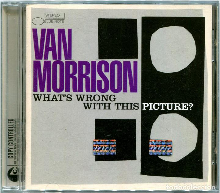 VAN MORRISON – WHAT'S WRONG WITH THIS PICTURE? - CD ARGENTINA 2003 - BLUE NOTE 93651 (Música - CD's Jazz, Blues, Soul y Gospel)