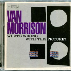 CDs de Música: VAN MORRISON – WHAT'S WRONG WITH THIS PICTURE? - CD ARGENTINA 2003 - BLUE NOTE 93651. Lote 122294563