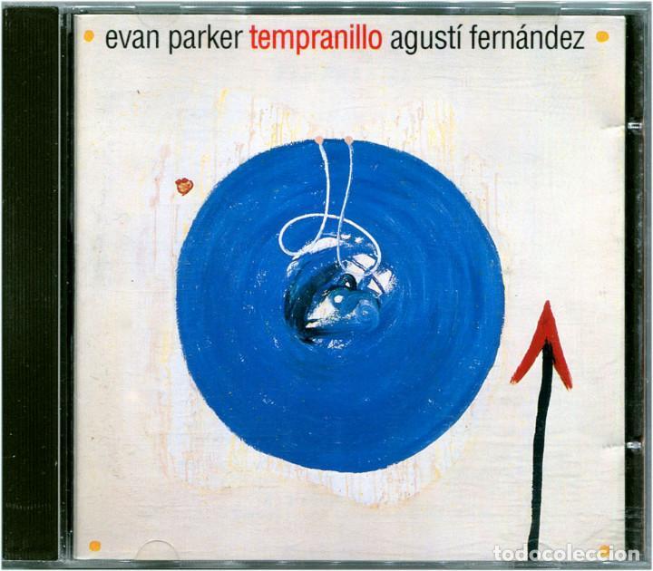 EVAN PARKER & AGUSTÍ FERNÁNDEZ - TEMPRANILLO - CD SPAIN 1996 - MÚSICA SECRETA NCM4 (Música - CD's Jazz, Blues, Soul y Gospel)