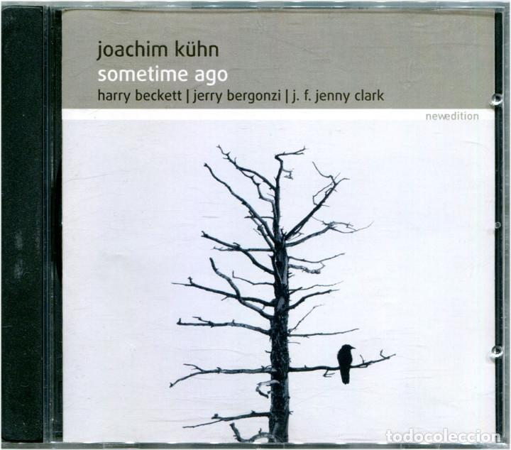 JOACHIM KÜHN – SOMETIME AGO - CD GERMANY 2005 - NEWEDITION 8704 (Música - CD's Jazz, Blues, Soul y Gospel)