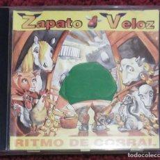 CDs de Música: ZAPATO VELOZ (RITMO DE CORRAL) CD 1995. Lote 122823119