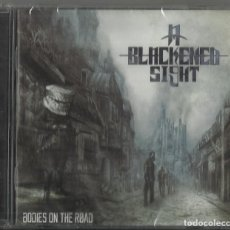 CDs de Música: A BLACKENED SIGHT CD BODIES ON THE ROAD 2015 PRECINTADO. Lote 122830107
