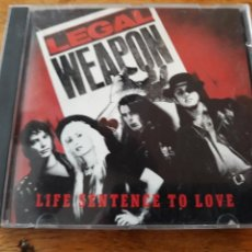 CDs de Música: LEGAL WEAPON LIFE SENTENCE OF LOVE. Lote 122913780