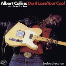 CDs de Música: ALBERT COLLINS AND THE ICE BREAKERS CD. DON´T LOSE YOUR COOL U.S.A 1987. Lote 122998875