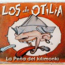 CDs de Música: LOS DE OTILIA / PEÑA DEL KILIMONKI (NUEVO PRECINTADO). Lote 123017955