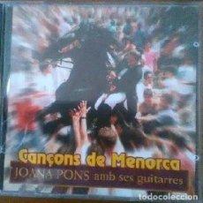 CDs de Música: CANÇONS DE MENORCA (JOANA PONS AMB SUS GUITARRES) CD. Lote 123062647