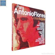 CDs de Música: COSAS TUYAS (PARA ANTONIO FLORES) CD / FLOWER POWER 2002. Lote 123555499
