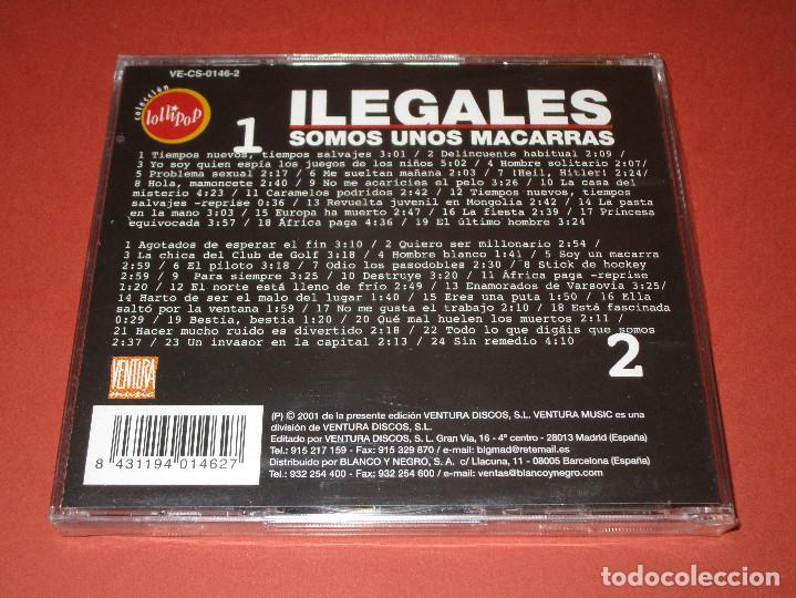 CDs de Música: ILEGALES ( SOMOS UNOS MACARRAS ) - 2 CD - VE-CS-0146-2 - LOLLIPOP - PRECINTADO - HOLA MAMONCETE ... - Foto 2 - 124203731