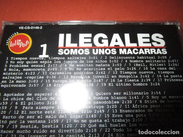 CDs de Música: ILEGALES ( SOMOS UNOS MACARRAS ) - 2 CD - VE-CS-0146-2 - LOLLIPOP - PRECINTADO - HOLA MAMONCETE ... - Foto 3 - 124203731