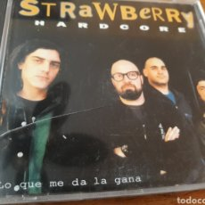 CDs de Música: STRAWBERRY. HARDCORE LO QUE ME DA LA GANA. Lote 124301064