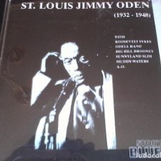 CDs de Música: ST. LOUIS JIMMY ODEN. (1932-1949) WITH MUDDY WATERS, BIG BILL BRONZY, ODELLE RAND ETC... Lote 124315439