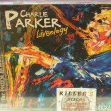 CDs de Música: CHARLIE PARKER - LIVEOLOGY - CD. Lote 124501231