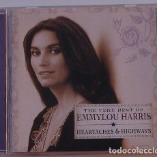 CDs de Música: EMMYLOU HARRIS - HEARTACHES & HIGHWAYS - THE VERY BEST OF (CD) 2005 - 20 TEMAS. Lote 124654715