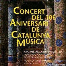 CDs de Música: CONCERT DEL 10È ANIVERSARI DE CATALUNYA MÚSICA - CD ALBUM - 9 TRACKS - TVC-DISC 1997. Lote 124810251