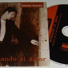 CDs de Música: CD SG - GABRIEL SOPEÑA - ARMANDO AL AMOR - LOQUILLO. Lote 124909059