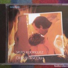 CDs de Música: SILVIO RODRIGUEZ (OH MELANCOLIA) CD 1994. Lote 125033243