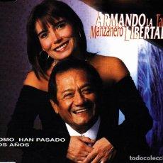 CDs de Música: ARMANDO MANZANERO Y TANIA LIBERTAD - COMO HAN PASADO LOS AÑOS CD SINGLE PROMO 1 TEMA 1998. Lote 125295127