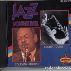 CDs de Música: COLEMAN HAWKINS / LESTER YOUNG – JAZZ DOUBLE BILL - STARBURST MUSIC WORLD. Lote 125403047