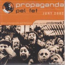 CDs de Música: PROPAGANDA PEL FET - OBRINT PAS - LA CARRAU - KI SAP - CHEB BALOWSKI - ENDERROCK - 2002. Lote 125865431
