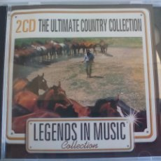 CDs de Música: THE ULTIMATE COUNTRY COLLECTION 2CD LEGENDS IN MUSIC. MUSICA OESTE, DOBLE CD. CD, COMPACT DISC. Lote 125899275