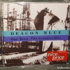 CDs de Música: DEACON BLUE OUR TOWN THE GREATEST HITS. Lote 126419403