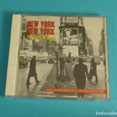 CDs de Música: NEW YORK, NEW YORK. THE CITY IN SONG. THE METROPOLITAN MUSEUM OF ART. BLUE NOT. Lote 126563447