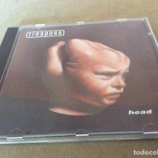 CDs de Música: TRESPASS ?– HEAD. 1993. Lote 126631335