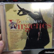 CDs de Música: CD SEVILLANAS VIRGENES - DEDICADA A LAS VIRGENES DE LA SEMANA SANTA DE SEVILLA. Lote 126646531