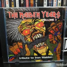 CDs de Música: THE MAIDEN YEARS VOLUME 1 - TRIBUTE TO IRON MAIDEN. Lote 126804111