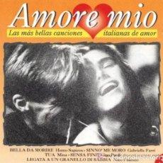 CD de Música: AMORE MIO LAS MÁS BELLAS CANCIONES ITALIANAS DE AMOR COMO NUEVO.. Lote 126813347
