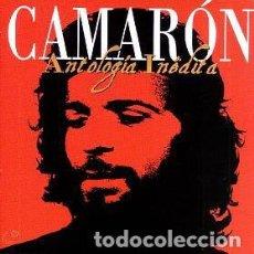 CDs de Música: CAMARÓN – ANTOLOGÍA INÉDITA (ED.: ESPAÑA, 2000). Lote 126827787