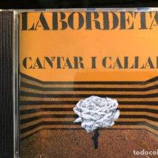 CDs de Música: CANTAR I CALLAR LABORDETA CD. Lote 126983339
