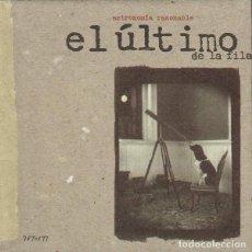CDs de Música: EL ÚLTIMO DE LA FILA - ASTRONOMÍA RAZONABLE - EMI - 7890292 - SPAIN. Lote 127165755