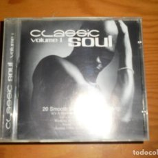 CDs de Música: CLASSIC SOUL. VOLUME 1. CD. IMPECABLE. Lote 127511995