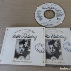 CDs de Música: BILLIE HOLIDAY (CD) 20 REFLECTIVE RECORDINGS AÑO 1992. Lote 127557027