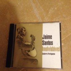 CDs de Música: JAIME SANTOS. INOLVIDÁVEL. GUITARRA PORTUGUESA (CD). Lote 127599139