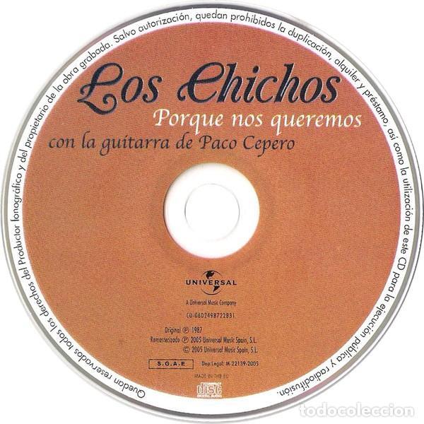 CDs de Música: LOS CHICHOS * CD * Porque nos queremos (Con la guitarra de Paco Cepero) * Precintado - Foto 2 - 128585630