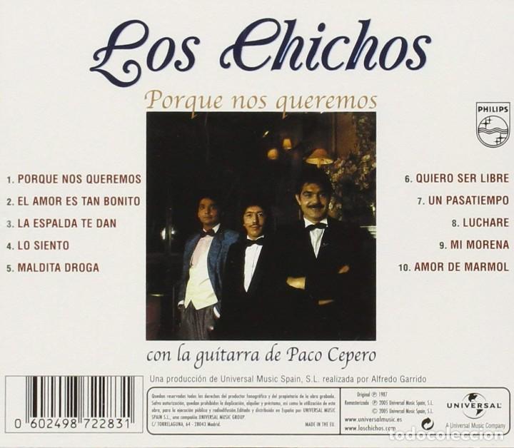 CDs de Música: LOS CHICHOS * CD * Porque nos queremos (Con la guitarra de Paco Cepero) * Precintado - Foto 3 - 128585630
