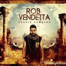 CDs de Música: ROB VENDETTA - SEGUIR SOÑANDO CD PRECINTADO DE FABRICA. Lote 128030175