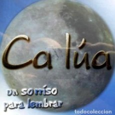 CDs de Música: R25 - CA LUA. UN SORRISO PARA LEMBRAR. CD. ESTRADA. CORUÑA. GALICIA. FOLK. CD. NUEVO Y PRECINTADO.. Lote 128282911