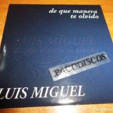 CDs de Música: LUIS MIGUEL DE QUE MANERA TE OLVIDO CD SINGLE PROMOCIONAL CON LA PORTADA DE CARTON FEDERICO MENDEZ. Lote 195094523