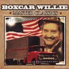 CDs de Música: BOXCAR WILLIE - MASTER CLASSICS. Lote 128321519