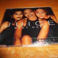 CDs de Música: JUICE BEST DAYS REMIXES CD MAXI SINGLE DEL AÑO 1997 HOLANDA PORTADA PLASTICO CONTIENE 6 VERSIONES. Lote 128407451