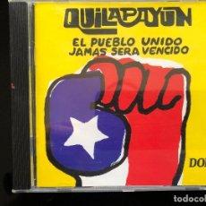CDs de Música: QUILAPAYUN EL PUEBLO UNIDO JAMAS SERA VENCIDO CD. Lote 128549355